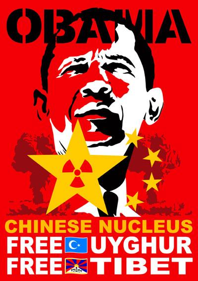 OBAMA Chinese nucleus FREE TIBET FREE UYGHUR